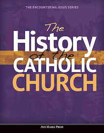 The History of the Catholic Church