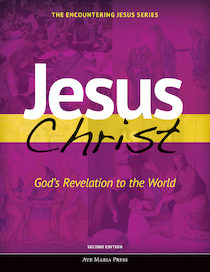 Jesus Christ: God's Revelation to the World (Second Edition)