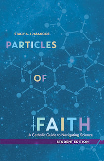 Particles of Faith (Student Edition)